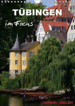 Tübingen im Focus (Wandkalender 2019 DIN A4 hoch) von Huschka,  Klaus-Peter