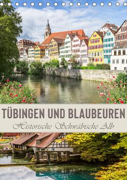 TÜBINGEN UND BLAUBEUREN Historische Schwäbische Alb (Tischkalender 2021 DIN A5 hoch) von Viola,  Melanie