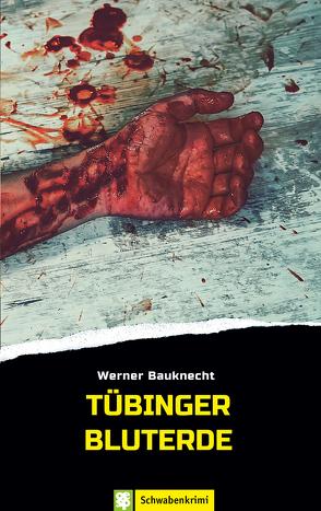 Tübinger Bluterde von Bauknecht,  Werner