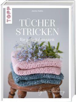 Tücher stricken für jede Jahreszeit von Kallio,  Janina