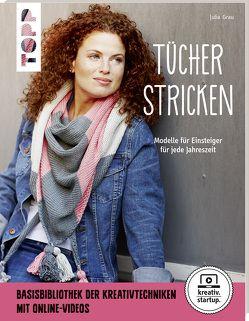Tücher stricken (kreativ.startup.) von Grau,  Julia