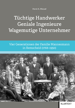 Tüchtige Handwerker – Geniale Ingenieure – Wagemutige Unternehmer von Wessel,  Horst A.