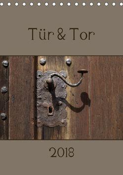 Tür und Tor (Tischkalender 2018 DIN A5 hoch) von Flori0,  k.A.