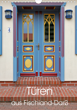 Türen aus Fischland-Darß (Wandkalender 2020 DIN A4 hoch) von Moers,  Jürgen