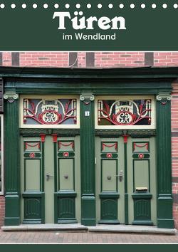 Türen im Wendland (Tischkalender 2021 DIN A5 hoch) von Koch,  Hermann