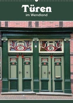 Türen im Wendland (Wandkalender 2019 DIN A2 hoch) von Koch,  Hermann