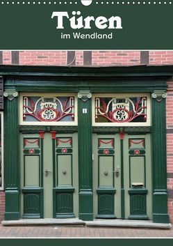 Türen im Wendland (Wandkalender 2019 DIN A3 hoch) von Koch,  Hermann