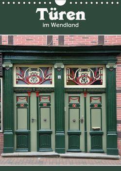 Türen im Wendland (Wandkalender 2019 DIN A4 hoch) von Koch,  Hermann