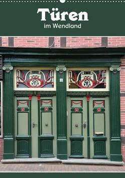 Türen im Wendland (Wandkalender 2021 DIN A2 hoch) von Koch,  Hermann