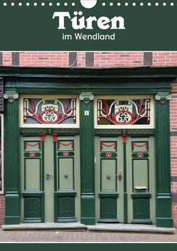 Türen im Wendland (Wandkalender 2021 DIN A4 hoch) von Koch,  Hermann