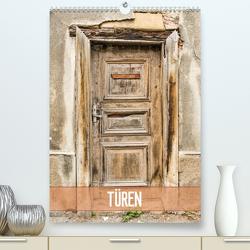 Türen (Premium, hochwertiger DIN A2 Wandkalender 2021, Kunstdruck in Hochglanz) von Kerpa,  Ralph