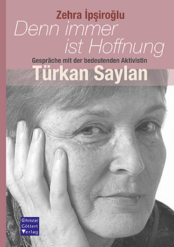 Türkan Saylan von Ipsiroglu,  Zehra