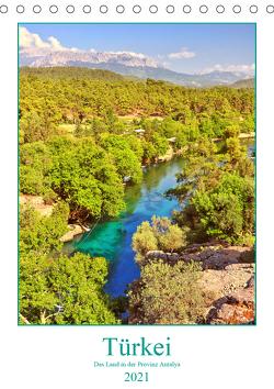 Türkei – Das Land in der Provinz Antalya (Tischkalender 2021 DIN A5 hoch) von Hackstein,  Bettina