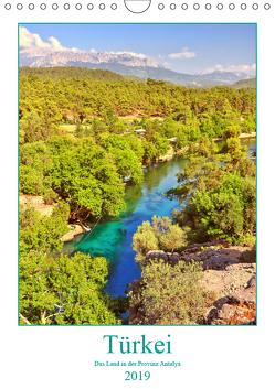 Türkei – Das Land in der Provinz Antalya (Wandkalender 2019 DIN A4 hoch) von Hackstein,  Bettina
