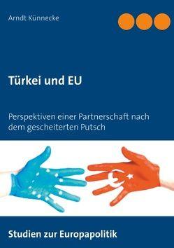 Türkei und EU von Künnecke,  Arndt