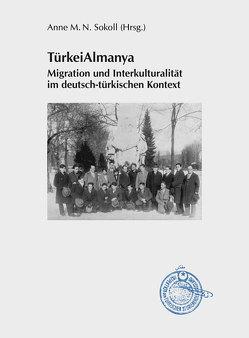 TürkeiAlmanya von Sokoll,  Anne M.N.