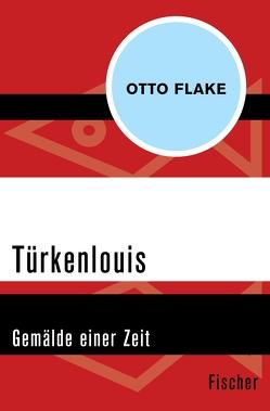 Türkenlouis von Flake,  Otto