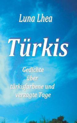 Türkis von Lhea,  Luna