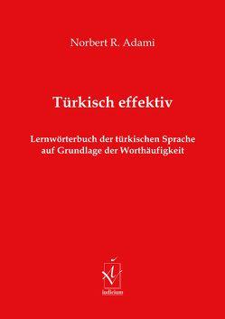 Türkisch effektiv von Adami,  Norbert R.