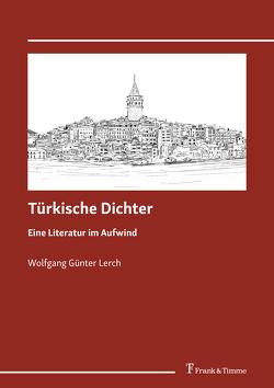 Türkische Dichter von Lerch,  Wolfgang Günter