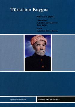 Türkistan Kaygisi von Dogan,  Oguz, Saguni,  Alihan T, Sakirov,  Kutlukhan E