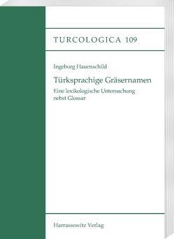 Türksprachige Gräsernamen von Hauenschild,  Ingeborg
