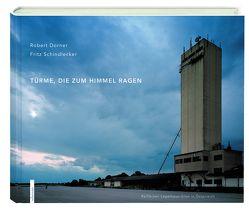 Türme, die zum Himmel ragen von Schindlecker,  Fritz