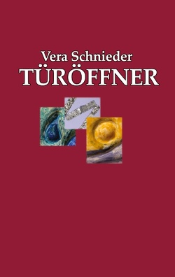 Türöffner von Schnieder,  Vera