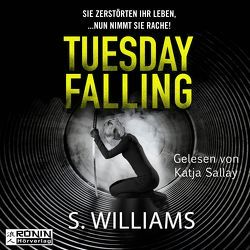 Tuesday Falling von Williams,  Stephen