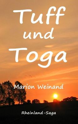 Tuff und Toga von Weinand,  Marion