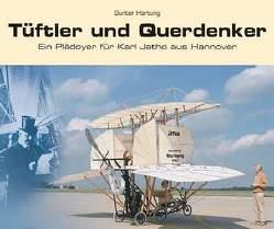 Tüftler und Querdenker von Hartung,  Günter