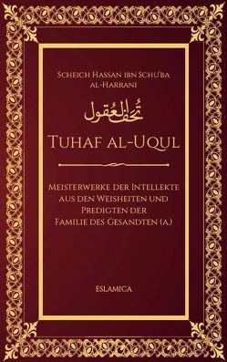 Tuhaf al-Uqul von Al-Harrani,  Scheich Hassan, Amer,  Sayed Mohamed