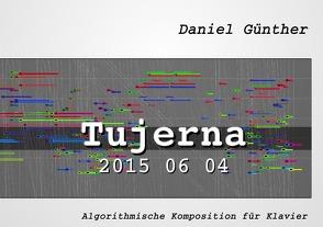 Tujerna 2015 06 04 von Günther,  Daniel