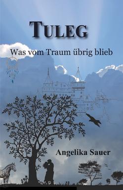 Tuleg von Sauer,  Angelika