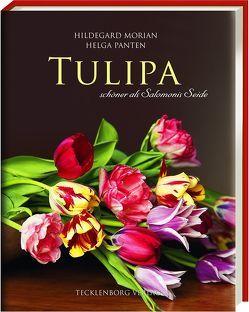 Tulipa von Morian,  Hildegard, Panten,  Helga