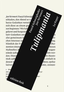 Tulipmania von Schwaighofer,  Pascal, Verwoert,  Jan