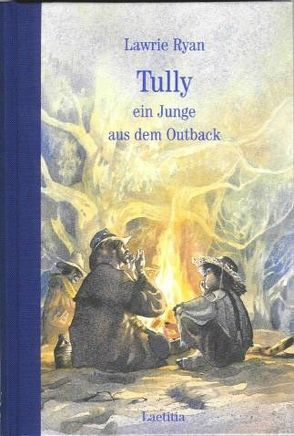 Tully, ein Junge aus dem Outback von Eisenburger,  Doris, Ryan,  Lawrie, Wolfrum,  Erika