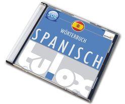 tulox e-Euro-Wörterbuch Spanisch mit 50.000 fremdsprachlich vertonten Einträgen
