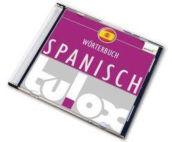 tulox e-Taschen-Wörterbuch Spanisch mit 90.000 fremdsprachlich vertonten Einträgen
