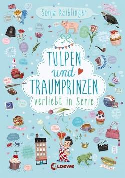 Tulpen und Traumprinzen – Verliebt in Serie von Kaiblinger,  Sonja