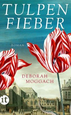 Tulpenfieber von Moggach,  Deborah, Wulfekamp,  Ursula