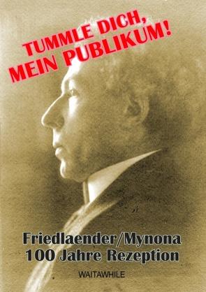 Tummle dich, mein Publikum! von Friedlaender,  Salomo, Geerken,  Hartmut, Thiel,  Detlef