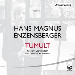 Tumult von Enzensberger,  Hans Magnus, Hunstein,  Stefan, Stäblein,  Ruthard