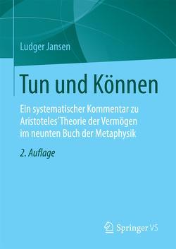 Tun und Können von Jansen,  Ludger