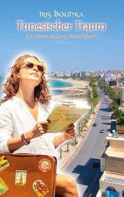 Tunesischer Traum von Bouhra,  Iris
