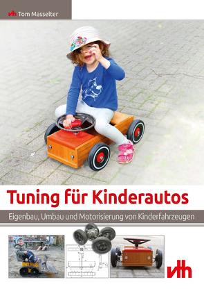 Tuning für Kinderautos von Masselter,  Tom