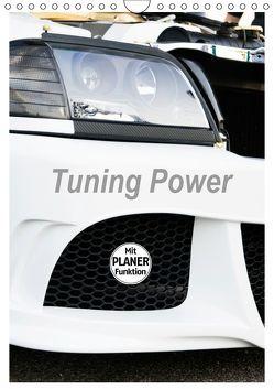 Tuning Power Planer (Wandkalender 2019 DIN A4 hoch) von Sigwarth,  Karin
