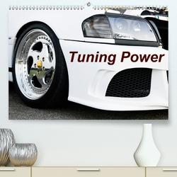 Tuning Power (Premium, hochwertiger DIN A2 Wandkalender 2021, Kunstdruck in Hochglanz) von Sigwarth,  Karin