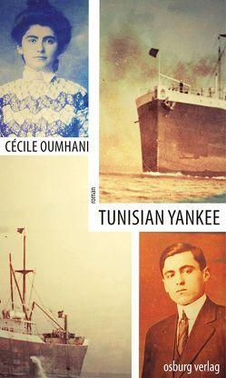 Tunisian Yankee von Keil-Sagawe,  Regina, Oumhani,  Cécile