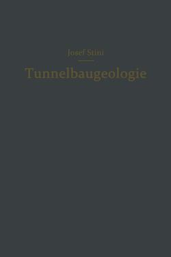 Tunnelbaugeologie von Stini,  Josef